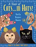 A Year of Cats. . . in Hats!, Sheila Haynes Rauen, 1564775291