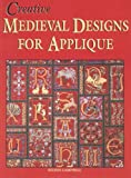 img - for Creative Medieval Designs for Applique book / textbook / text book