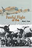 Fateful Flight of the Lonesome Polecat II, Michael Darter, 0595666515
