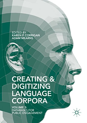 Creating and Digitizing Language Corpora: Volume 3: Databases for Public Engagement