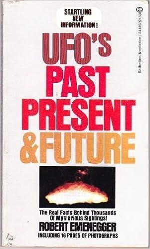 UFO's Past Present & Future by Emenegger, Robert (1974) Mass Market