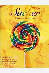 Sucker Literary Magazine Kindle Edition