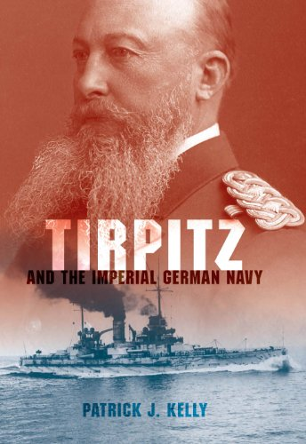 German Navy Wwi (Tirpitz and the Imperial German Navy)