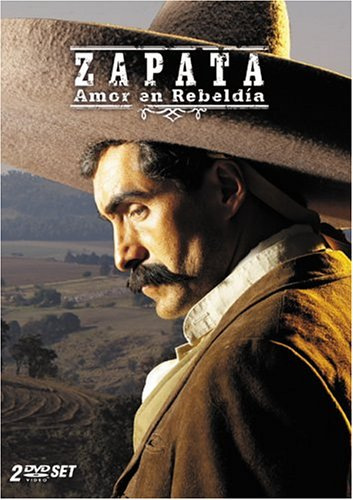Zapata: Amor en Rebeldia ()