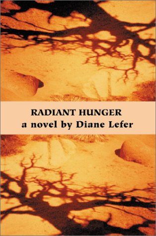 Book: Radiant Hunger by Diane Lefer