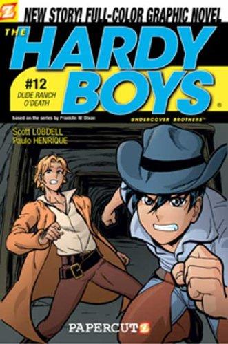 Hardy Boys #12: Dude Ranch O' Death! (Hardy Boys Graphic Novels) (v. 12)