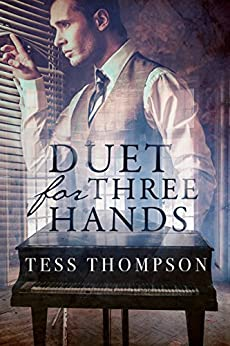 Duet for Three Hands by [Thompson, Tess]