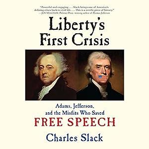 Liberty's First Crisis Audiobook