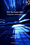 9/11 Ten Years After : Perspectives and Problems, Boxer, C. R. and Utley, Rachel E., 1409424561