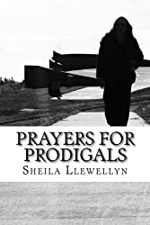 Prayers for Prodigals: Support for families of addicts.