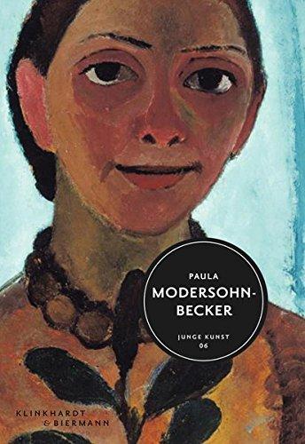 Paula Modersohn-Becker: Junge Kunst Bd. 6