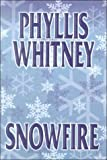 Snowfire, Phyllis A. Whitney, 1585470074
