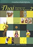 Thai Language and Culture for Beginners Book 2