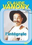 Claude Vanony : L'intégrale des 3 spectacles