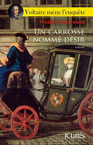 Un Carrosse Nomme Desir Romans Historiques French Edition