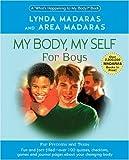 My Body, My Self for Boys, Lynda Madaras and Area Madaras, 1557044406