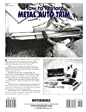How to Restore Metal Auto Trim (Motorbooks Workshop)