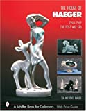 The House of Haeger 1944-1969: The Post-War Era (Schiffer Book for Collectors)