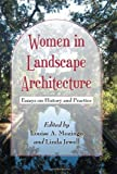 Women in Landscape Architecture: Essays on History and Practice by Louise A. Mozingo (2011-12-28)
