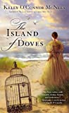 The Island of Doves, Kelly O'Connor McNees, 0425264580