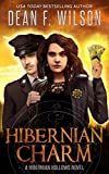 Hibernian Charm (An Occult Detective Urban Fantasy) (Hibernian Hollows Book 2)