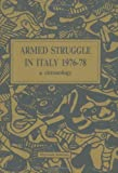 img - for Armed Struggle In Italy 1976-78: A Chronology book / textbook / text book