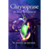 Chrysoprase (The Chalcedony Chronicles Book 2)