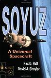 By Rex Hall - Soyuz: A Universal Spacecraft: 1st (first) Edition