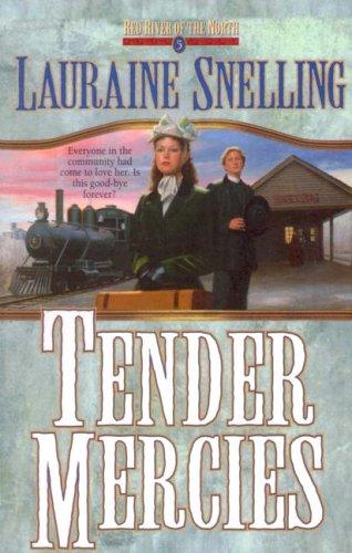 Tender Mercies (Red River of the North #5) ebook
