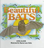 Beautiful Bats, Linda Glaser, 0761302549