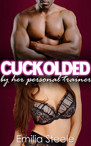Cuckolded Personal Trainer Emilia Steele ebook product image