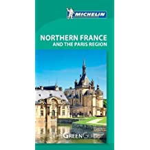 Michelin Green Guide Northern France and the Paris Region, 10e