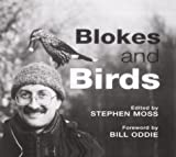 Blokes and Birds, Stephen Moss and Robin Chittenden, 1843304848