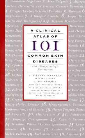 A Clinical Atlas of 101 Common Skin Diseases: with Histopathologic Correlation