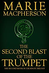 The Second Blast of the Trumpet (The Knox Trilogy Book 2)