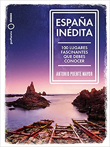 España inédita de Antonio Puente Mayor
