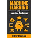 Machine Learning for Absolute Beginners (English Edition)