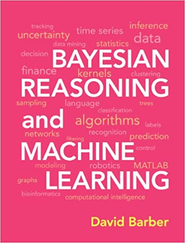 Amazon bayesian reasoning and machine learning ebook david amazon bayesian reasoning and machine learning ebook david barber kindle store fandeluxe Image collections