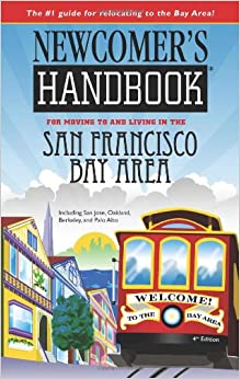 ((TOP)) Newcomer's Handbook For Moving To And Living In The San Francisco Bay Area: Including San Jose, Oakland, Berkeley, And Palo Alto (Newcomer's Handbooks). Livonia buena Mexico Kenya numeros vendredi delicias Website