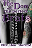 img - for The Dom With The Perfect Brats (Badass Brats) (Volume 3) book / textbook / text book