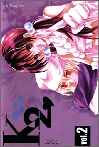 Lire Kill me Kiss me, tome 2 pdf epub