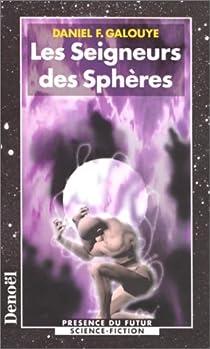 Les seigneurs des sphères par Galouye
