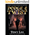 Dodge & Twist: A Sequel To Oliver Twist