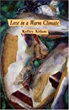 img - for Love in a Warm Climate book / textbook / text book