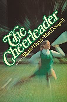 The Cheerleader (The Snowy Series Book 1) by [MacDougall, Ruth Doan]