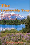The Leadership Trap, William Sanborn, 0595010369