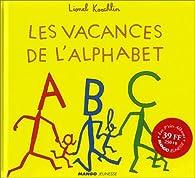 Les vacances de l'alphabet par Lionel Koechlin
