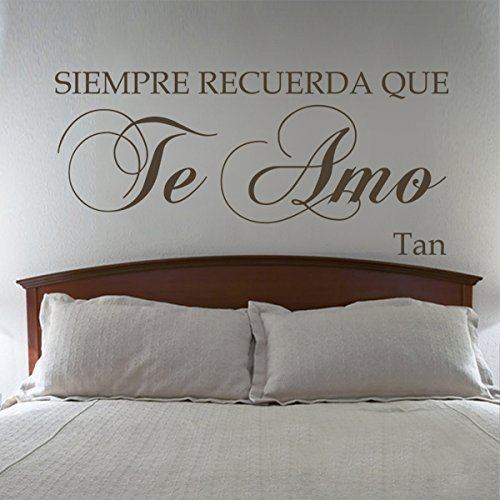 Spanish Wall Decal Vinyl Love Wall Decal Love Saying Quotes Words Graphic Home Wall Decoration - Siempre Recuerda Que Te Amo Dark Brown