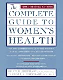 The Complete Guide to Women's Health, Bruce D. Shephard and Carroll A. Shephard, 0452277922