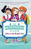 Chloe on the Bright Side (Kindness Club)
